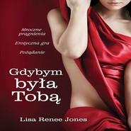 okładka Gdybym była tobą, Audiobook | Lisa  Renee Jones