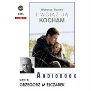 okładka I wciąż ją kocham, Audiobook   Nicholas Sparks