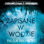 okładka Zapisane w wodzie, Audiobook | Hawkins Paula