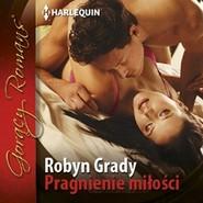 okładka Pragnienie miłości, Audiobook | Robyn Grady