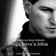 okładka Droga Steve'a Jobsa, Audiobook | Schlender Brent