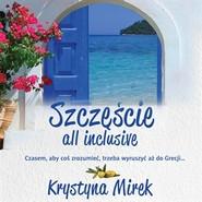 okładka Szczęście all inclusive, Audiobook | Krystyna Mirek