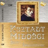 okładka Kształt miłości, Audiobook | Broszkiewicz Jerzy