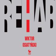 okładka Rehab , Audiobook | Wiktor Osiatyński