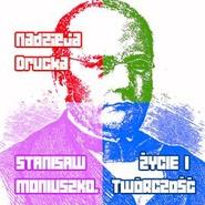 okładka Stanisław Moniuszko. Życie i twórczość, Audiobook   Drucka Nadzieja