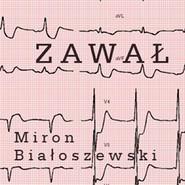 okładka Zawał, Audiobook | Białoszewski Miron