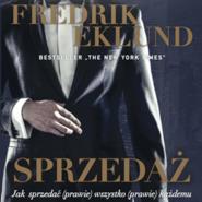 okładka Sprzedaż. Jak sprzedać (prawie) wszystko (prawie) każdemu, Audiobook | Fredrik Eklund