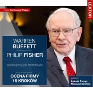 okładka Warren Buffett i Philip Fisher. Selekcjonuj jak mistrzowie. Ocena firmy 15 kroków, Audiobook | Sawicki Mateusz