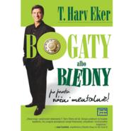 okładka Bogaty albo biedny. Po prostu różni mentalnie, Audiobook   Harv Eker T.