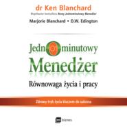 okładka Jednominutowy Menedżer. Równowaga życia i pracy, Audiobook | Ken Blanchard