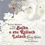 okładka Bajka o stu królach Lulach, Audiobook   Wawiłow Danuta