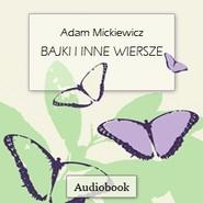 okładka Bajki i inne wiersze, Audiobook | Adam Mickiewicz