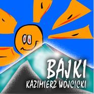okładka Bajki, Audiobook | Władysław Wójcicki Kazimierz