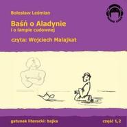 okładka Baśń o Aladynie i o lampie cudownej, Audiobook | Bolesław  Leśmian