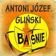 okładka Baśnie, Audiobook | Józef Gliński Antoni