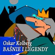 okładka Baśnie i legendy, Audiobook | Kolberg Oskar