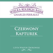 okładka Czerwony Kapturek, Audiobook | Charles Perrault