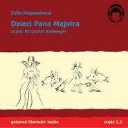 okładka Dzieci pana Majstra, Audiobook | Zofia Rogoszówna
