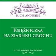 okładka Księżniczka na ziarnku grochu, Audiobook | Christian Andersen Hans