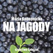 okładka Na jagody, Audiobook | Maria Konopnicka