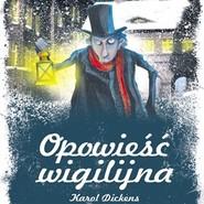 okładka Opowieść wigilijna, Audiobook | Karol  Dickens