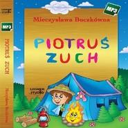 okładka Piotruś zuch, Audiobook   Buczkówna Mieczysława