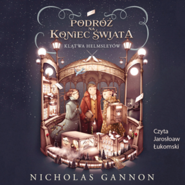 okładka Podróż na koniec świata. Klątwa Helmsleyów, Audiobook | Gannon Nicolas