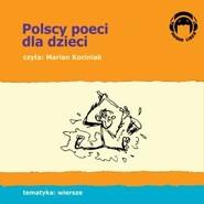 okładka Polscy poeci dla dzieci, Audiobook | Liber Audio