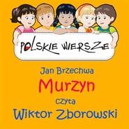 okładka Polskie wiersze - Murzyn, Audiobook | Jan Brzechwa