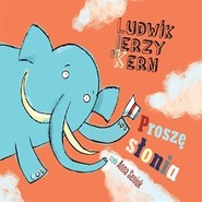 okładka Proszę słonia, Audiobook   Jerzy Kern Ludwik