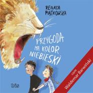 okładka Przygoda ma kolor niebieski, Audiobook | Renata  Piątkowska