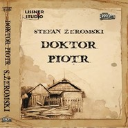 okładka Doktor Piotr, Audiobook   Stefan Żeromski