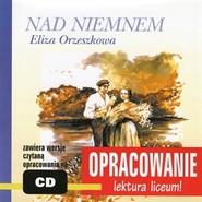 okładka Eliza Orzeszkowa Nad Niemnem-opracowanie, Audiobook | I. Kordela Andrzej