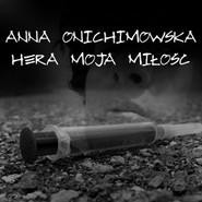 okładka Hera moja miłość, Audiobook | Anna Onichimowska