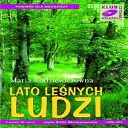 okładka Lato leśnych ludzi, Audiobook   Maria Rodziewiczówna