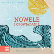 okładka Nowele i opowiadania, Audiobook | Henryk Sienkiewicz