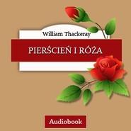 okładka Pierścień i róża, Audiobook | Thackeray William