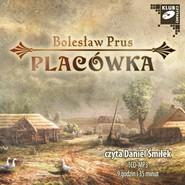 okładka Placówka, Audiobook   Bolesław Prus