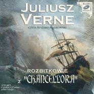 okładka Rozbitkowie z Chancellora, Audiobook | Juliusz Verne