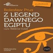 okładka Z legend dawnego Egiptu, Audiobook   Bolesław Prus