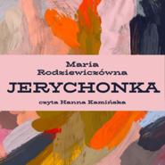 okładka Jerychonka, Audiobook   Maria Rodziewiczówna