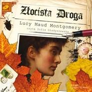 okładka Złocista droga, Audiobook | Lucy Maud Montgomery