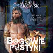 okładka Bogowie pustyni, Audiobook | Michał Gołkowski
