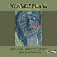 okładka 622 upadki Bunga, czyli Demoniczna kobieta, Audiobook   Stanisław Ignacy Witkiewicz