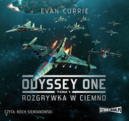 okładka Odyssey One. Tom 1. Rozgrywka w ciemno, Audiobook | Evan Currie