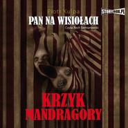 okładka Pan na Wisiołach. Tom 2. Krzyk Mandragory, Audiobook | Piotr Kulpa
