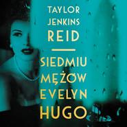 okładka Siedmiu mężów Evelyn Hugo, Audiobook | Taylor Jenkins - Reid