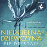 okładka Niedzielna dziewczyna, Audiobook   Drysdale Pip