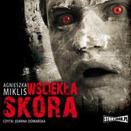 okładka Wściekła skóra, Audiobook | Agnieszka Miklis
