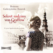 okładka Sekret rodziny Von Graffów, Audiobook | Bożena Gałczyńska-Szurek